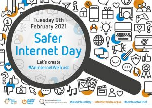 Safer Internet day graphic. It has a date of 9th February 2021 and a tag line that reads 'Let's create # An Internet We Trust